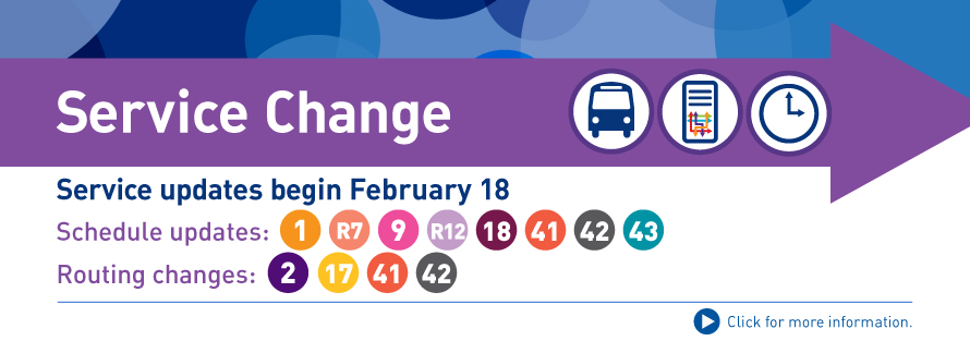 Service Change Begins February 18, 2018
